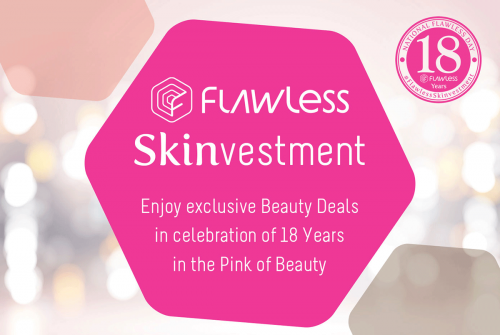 Flawless Celebrates 18 Years with a 'Skinvestment'