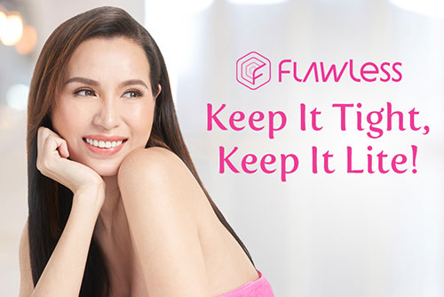 Keep It Tight and Lite at Flawless